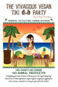 The Vivacious Vegan Tiki Party