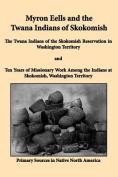 Myron Eells and the Twana Indians of Skokomish