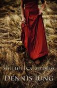 Still Life in a Red Dress