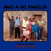 Amo a Mi Familia [Spanish]