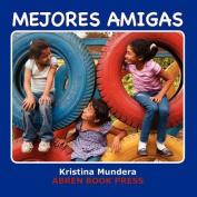 Mejores Amigas [Spanish]