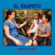 El Respeto [Spanish]