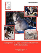 Management of Large Mammalian Carnivores in North America