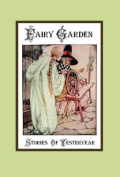 Fairy Garden - Stories of Yesteryear