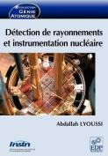 Detection de Rayonnements Et Instrumentation Nucleaire