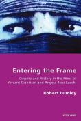 Entering the Frame