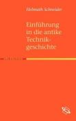 Einf Hrung in Die Antike Technikgeschichte [GER]