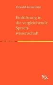 Einf Hrung in Die Vergleichende Sprachwissenschaft [GER]