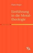Einf Hrung in Die Moraltheologie [GER]