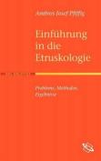 Einf Hrung in Die Etruskologie [GER]