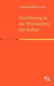 Einf Hrung in Die Philosophie Der Kultur [GER]