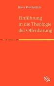 Einf Hrung in Die Theologie Der Offenbarung [GER]
