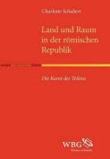 Land Und Raum in Der R Mischen Republik [GER]