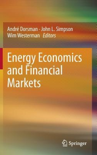 Energy Economics and Financial Markets by Andre Dorsman