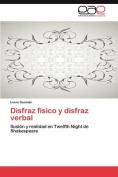 Disfraz Fisico y Disfraz Verbal [Spanish]