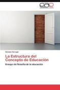 La Estructura del Concepto de Educacion [Spanish]