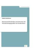 Patientenzufriedenheit ALS Kriterium Der Dienstleistungsqualitat Im Krankenhaus [GER]