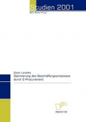 Optimierung Des Beschaffungsprozesses Durch E-Procurement [GER]