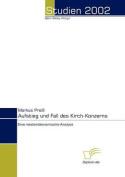Aufstieg Und Fall Des Kirch-Konzerns [GER]