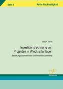 Investitionsrechnung Von Projekten in Windkraftanlagen