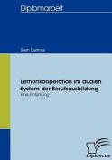 Lernortkooperation Im Dualen System Der Berufsausbildung