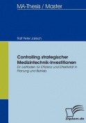 Controlling Strategischer Medizintechnik-Investitionen