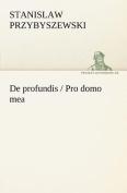 de Profundis / Pro Domo Mea [GER]