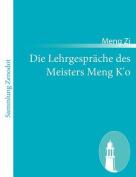 Die Lehrgespr Che Des Meisters Meng K'o [GER]