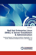 Red Hat Enterprise Linux (RHEL) 6 Server Installation & Administration