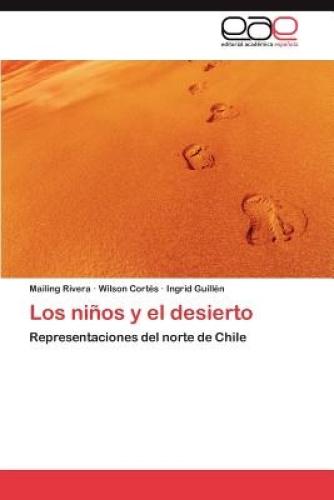 Los Ninos y El Desierto [Spanish] by Rivera Mailing.