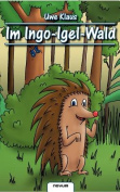 Im Ingo-Igel-Wald [GER]