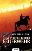 Mein Leben Bei Der Feuerwehr [GER]