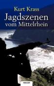 Jagdszenen Vom Mittelrhein [GER]