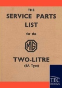 Service Parts List for the MG Two-Litre