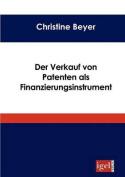 Der Verkauf Von Patenten ALS Finanzierungsinstrument [GER]