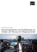 Beurteilungskriterien Und Empfehlungen Zur Analyse Und Planung Von Shopping-Center [GER]