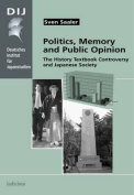 Politics, Memory and Public Opinion