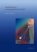 Musiktherapie In der Praventiven Arbeit [GER]