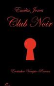 Club Noir [GER]