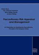 Precautionary Risk Appraisal and Management