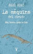 La Maquina del Olvido [Spanish]
