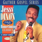 Jesse Dixon Sings Homecoming Classics