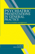 Psychiatric Presentations in General Practice