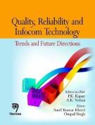 Quality Reliability & Infocom Technology
