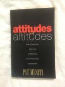 Attitudes and Altidutes