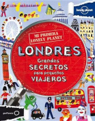Mi Primera Lonely Planet - Londres  [Spanish]