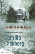 La Princesa de Hielo = Ice Princess [Spanish]