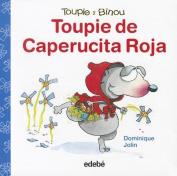 Toupie de Caperucita Roja  [Spanish]