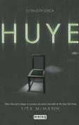 Huye (Cazadora de Suenos) [Spanish]