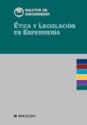 Tica y Legislaci N En Enfermer a [Spanish]